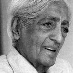 Jiddu Krishnamurti – Lehrer der absoluten Freiheit