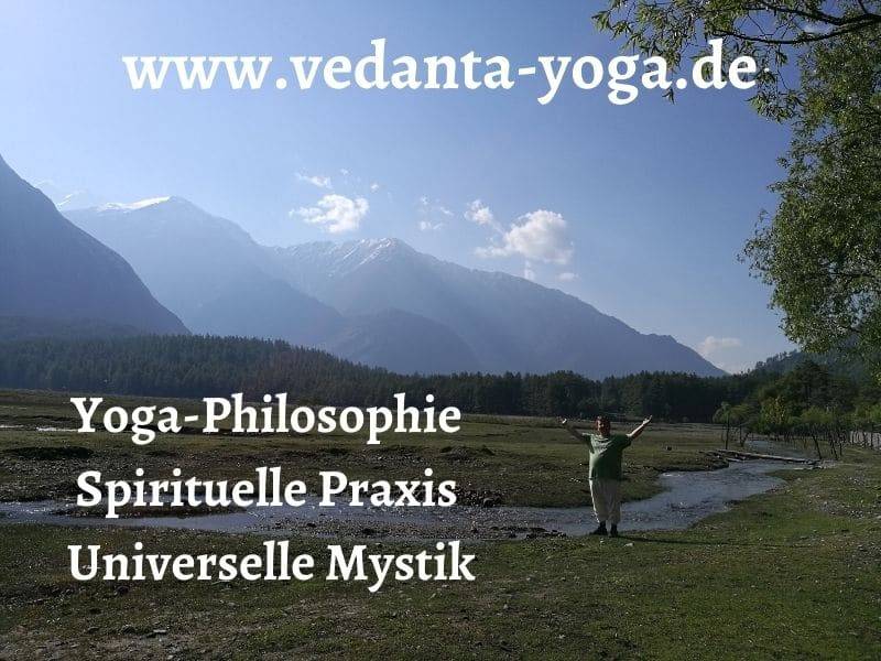 Yoga-Philosophie, Spirituelle Praxis, Universelle Mystik, Vedanta, Yoga, Meditation
